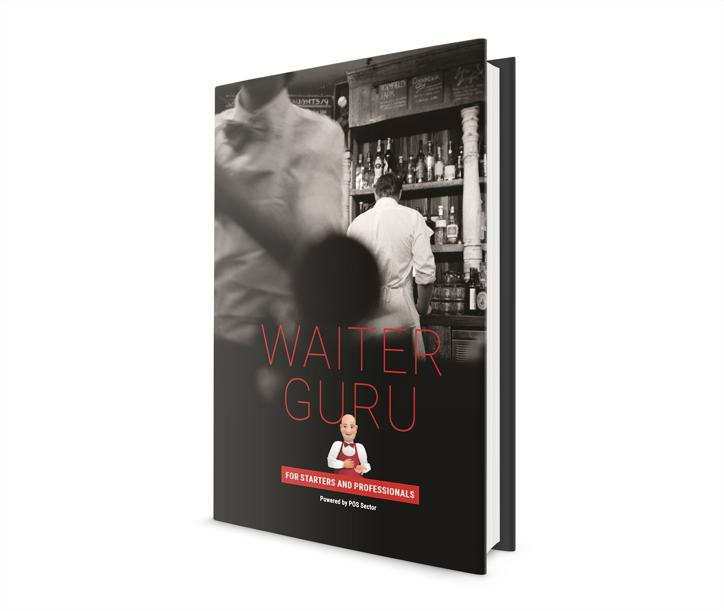Waiter Guru Describes The Real Experiences And How To Deal With Daily  Problems In 21 Chapters And 56 Pages It Just Makes Many Things So Simple